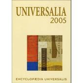 Universalia 2005 - La Politique, Les Connaissances, La Culture En 2004 de Bernard Couvelaire