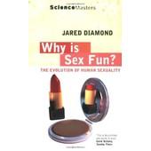 Why Is Sex Fun? de Diamond