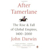 After Tamerlane: The Rise And Fall Of Global Empires, 1400-2000 de John Darwin