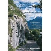 La Toponymie Des Voies Romaines Et M�di�vales - Les Mots Des Routes Anciennes de St�phane Gendron