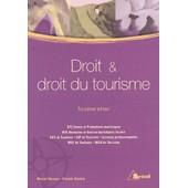 Droit Et Droit Du Tourisme Bts Vpt-Agtl - 3�me �dition de Muriel Deneau