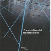 Fran�ois Morellet, R�installations - L'exposition de Alfred Pacquement