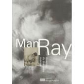 Man Ray - Directeur Du Mauvais Movies de Jean-Michel Bouhours