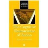 The Cognitive Neuroscience Of Action (Paperback) de Marc Jeannerod