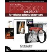Adobe Photoshop Cs3 Book For Digital Photographers de Scott Kelby