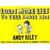 Loads More Lies To Tell Small Kids de Riley