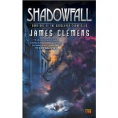 Shadowfall de James Clemens
