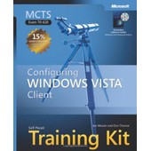 Mcts Self Paced Training Kit: Configuring Windows Vista Client: Exam 70-620 de Mclean, I.