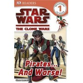 Star Wars Clone Wars: Pirates... And Worse! de Simon Beecroft