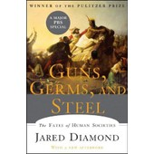 Guns, Germs, And Steel : The Fates Of Human Societies, New Edition de Jared Diamond