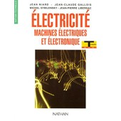 Electricite Terminale Bep Machines Electriques Et Electroniques - Exp�rimentation Scientifique Et Technique de Gallois, Jean-Claude