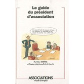 Le Guide Du President D'association de Didier Barthel