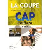 La Coupe Cap Coiffure - Tome 1 de A Philippe