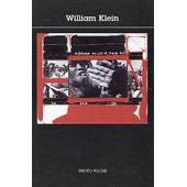 William Klein de Christian Caujolle