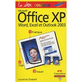 Office Xp - World, Excel Et Outlook 2003 de Laurence Chabard