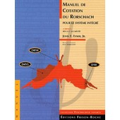 Manuel De Cotation Du Rorschach Pour Le Système Intégré. 4ème Édition de John-E Jr Exner