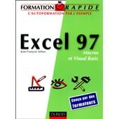 Excel 97 Macros Et Visual Basic de Jean-Fran�ois Sehan