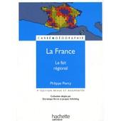 La France - Le Fait Regional de Dominique Borne
