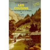 Les Cousins Tome 1 : Les Savoyards De La Pampa - 5�me �dition de Claude Chatelain