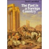 Past Is A Foreign Country de David Lowenthal