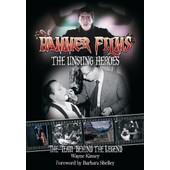 Hammer Films - The Unsung Heroes de Wayne Kinsey