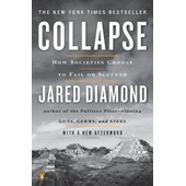 Collapse: How Societies Choose To Fail Or Succeed de Jared Diamond