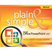 Microsoft Office Powerpoint 2007 Plain And Simple de Nancy Muir
