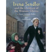 Irena Sendler And The Children Of The Warsaw Ghetto de Susan Goldman Rubin