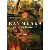 Ray Mears Goes Walkabout de Mears