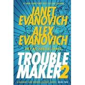 Troublemaker, Book 2 de janet evanovitch