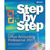 Microsoft Office Accounting Professional 2007 Step By Step de Curtis Frye