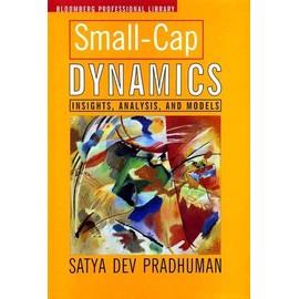 Small-Cap Dynamics: Insights, Analysis And Models - Satya Dev Pradhuman