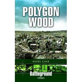 Polygon Wood: Ypres - Nigel Cave
