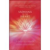 Sadhana Of The Heart: A Collection Of Talks On Spiritual Life de Gurumayi Chidvilasananda