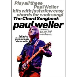 Paul Weller Chord Songbook - Paroles (uniquement) + accords clavier/guitare