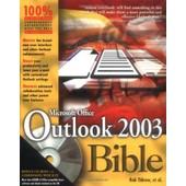 Microsoft Outlook 2003 Bible de Tidrow