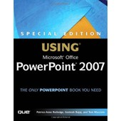 Special Edition Using Microsoft Office Powerpoint 2007 de Tom Mucciolo