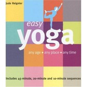 Easy Yoga: Any Age, Any Place, Any Time de Jude Reignier