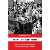 Making Japanese Citizens de Simon Andrew Avenell