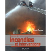 Incendies Et Interventions de Ren� Dosne