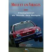 Mille Et Un Virages 2005 de Jean-Marc Pastor