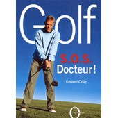 Golf - Sos Docteur ! de Edward Craig