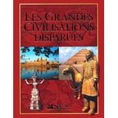 Les Grandes Civilisations Disparues de S�lection Du Reader's Digest
