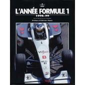 L'ann�e Formule 1 - Edition 1998-1999 de Collectif