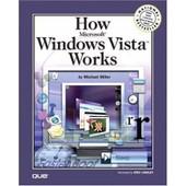 How Microsoft Windows Vista Works de Michael Miller