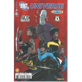 Dc ( D.C. ) Universe Hors S�rie N� 5 : Une Cause Juste ( Outsiders - Un An Plus Tard )