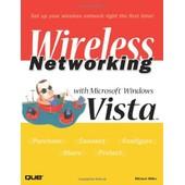 Wireless Networking With Microsoft Windows Vista de Michael Miller