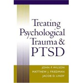 Treating Psychological Trauma And Ptsd de John P Wilson