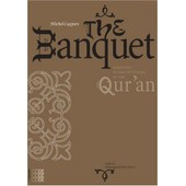 The Banquet: A Reading Of The Fifth Sura Of The Qur'an de Michel Cuypers