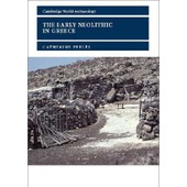 The Early Neolithic In Greece: The First Farming Communities In Europe de Catherine Perles